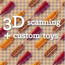 3d scanning and custom toys